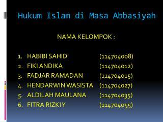 Hukum Islam di Masa Abbasiyah