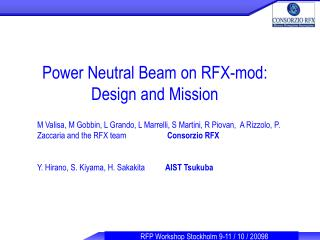 Power Neutral Beam on RFX-mod: Design and Mission