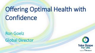 Offering Optimal Health with Confidence