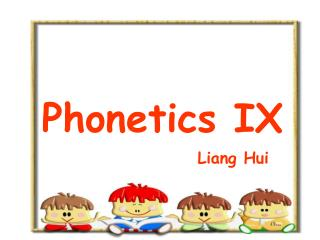 Phonetics IX