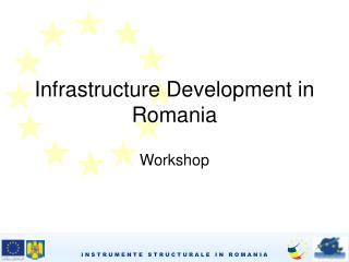 Infrastructure Development in Romania