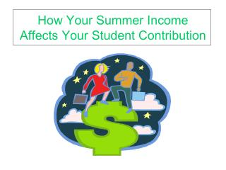 How Your Summer Income Affects Your Student Contribution