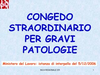 CONGEDO STRAORDINARIO PER GRAVI PATOLOGIE