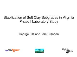 Stabilization of Soft Clay Subgrades in Virginia Phase I Laboratory Study
