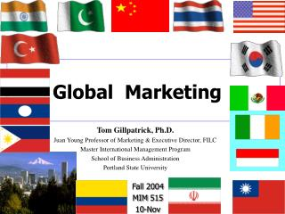 Tom Gillpatrick, Ph.D. Juan Young Professor of Marketing & Executive Director, FILC