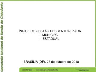 BRASÍLIA (DF), 27 de outubro de 2010