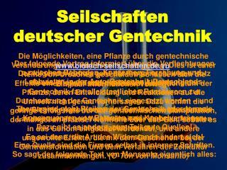 Seilschaften deutscher Gentechnik