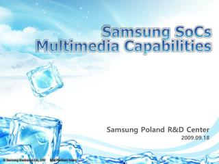 Samsung Poland R&D Center 2009.09.18