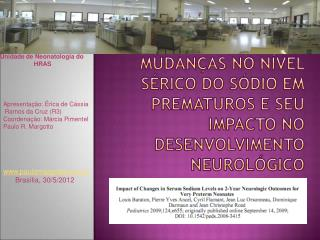 Mudanças no nível sérico do Sódio em prematuros e seu impacto no desenvolvimento neurológico