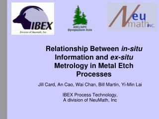 Relationship Between  in-situ  Information and  ex-situ  Metrology in Metal Etch Processes