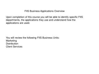 FIIS Business Applications Overview