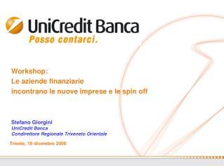 Workshop: Le aziende finanziarie incontrano le nuove imprese e le spin off