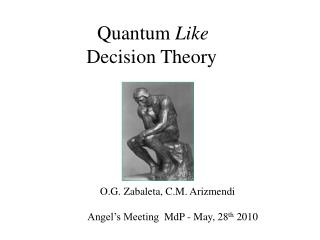 Quantum  Like  Decision Theory