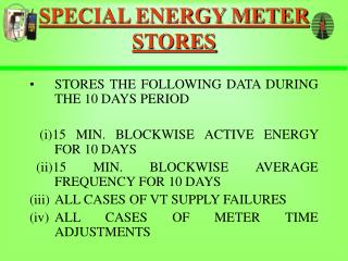 SPECIAL ENERGY METER STORES