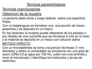 Tecnicas parasitologicas Tecnicas coproscopicas Obtencion  de la muestra