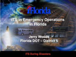 ITS in Emergency Operations  in Florida