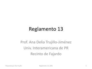 Reglamento  13