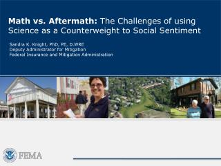 Math vs. Aftermath:  The Challenges of using Science as a Counterweight to Social Sentiment
