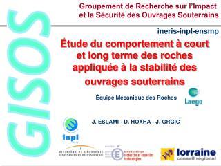 Groupement de Recherche sur l'Impact  et la Sécurité des Ouvrages Souterrains