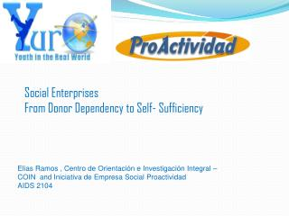 Social Enterprises From Donor Dependency to Self- Sufficiency