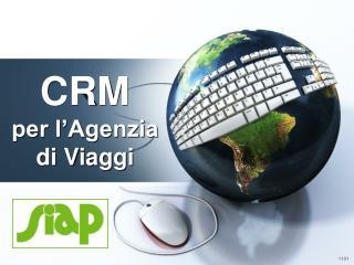 CRM  per l'Agenzia di Viaggi