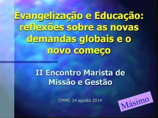 Evangelização e Educação: reflexões sobre as novas demandas globais e o novo começo