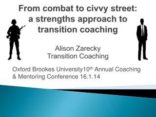Oxford Brookes University10 th  Annual Coaching & Mentoring Conference 16.1.14