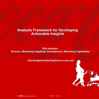 Analysis Framework for Developing Actionable Insights