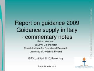 Report on guidance 2009 Guidance supply in Italy  - commentary notes