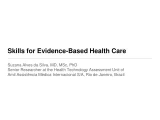 Skills for Evidence-Based Health Care
