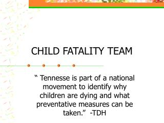 CHILD FATALITY TEAM