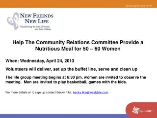 Help The Community Relations Committee Provide a Nutritious Meal for 50 – 60 Women