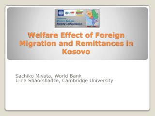 Welfare Effect of Foreign Migration and Remittances in Kosovo