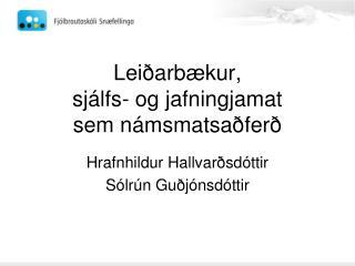 Leiðarbækur,  sjálfs- og jafningjamat  sem námsmatsaðferð