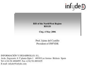 RIS of the NorthWest Region REGIS Cluj, 4 May 2006