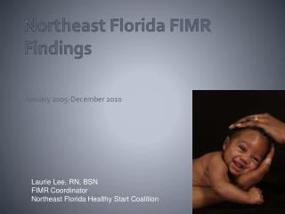 Northeast Florida FIMR Findings