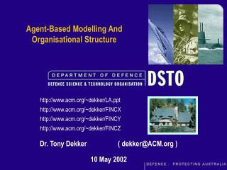 Agent-Based Modelling And Organisational Structure
