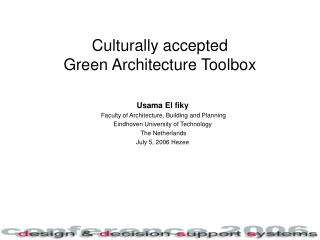Culturally accepted  Green Architecture Toolbox