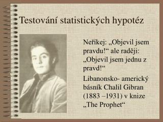 Testov�n� statistick�ch hypot�z