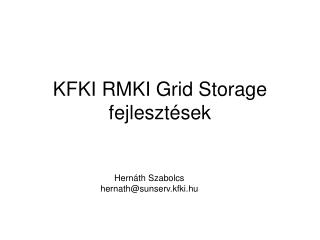 KFKI RMKI Grid Storage fejlesztések