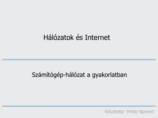 Hálózatok és Internet