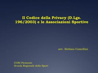 Il Codice della Privacy (D.Lgs. 196/2003) e le Associazioni Sportive