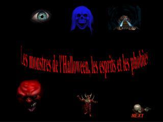 Les monstres de l'Halloween, les esprits et les phobies
