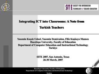 Integrating ICT into Classrooms: A Note from Turkish Teachers