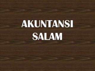AKUNTANSI SALAM