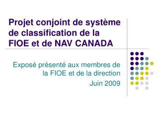 Projet conjoint de système declassification de la FIOEetde NAVCANADA