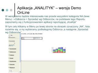 """Aplikacja """"ANALITYK"""" – wersja Demo OnLine"""