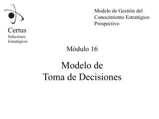 Modelo de Toma de Decisiones