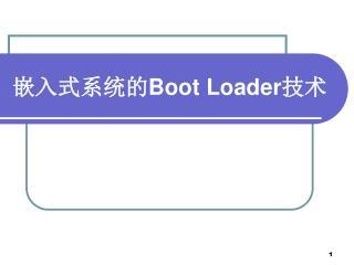?????? Boot Loader ??