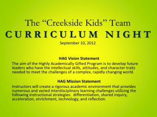 "The ""Creekside Kids"" Team C U R R I C U L U M   N I G H T September 10, 2012"